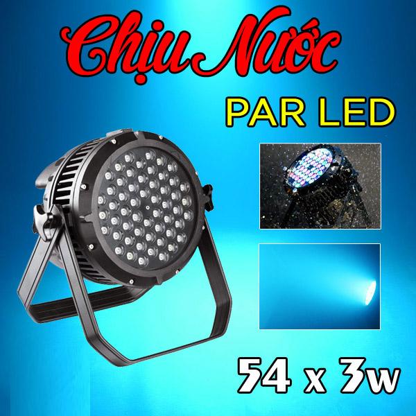 Đèn PAR LED 54x3W RGBW outdoor, chịu nước, sử dụng ngoài trời và hiệu ứng